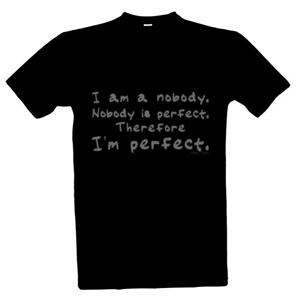 Tričko s potiskem nikdo není dokonalý  3b9c59c760